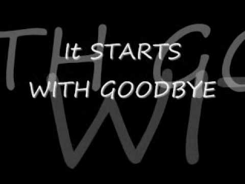 Starts with Goodbye
