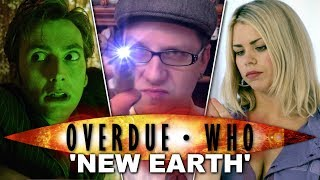 Overdue Doctor Who Review - New Earth