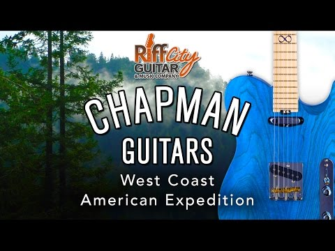 Chapman Guitars West Coast American Expedition - Full HD Documentary