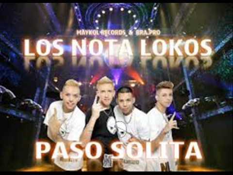 Los Nota Lokos Paso Solita Cumbia Villera 2013/3012 (OFICIAL)