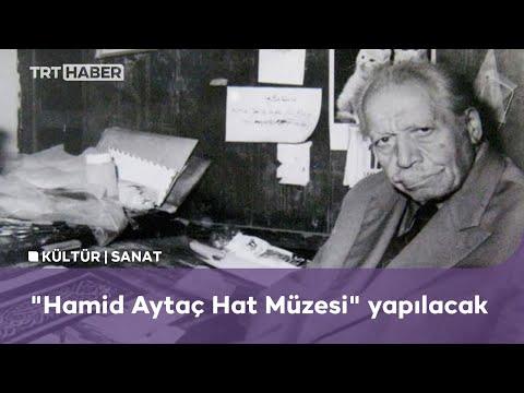 Hattat Hamid Aytaç'ın adı memleketinde yaşatılacak