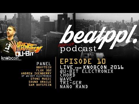 BeatPPL POP UP Podcast - Knobcon 2016