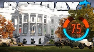PAYDAY 2 - White House - 75 Detection Risk - NO ECM (PAYDAY 2)