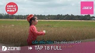 HTV2 - CON ĐẾN TỪ HÀNH TINH NÀO - TẬP 18