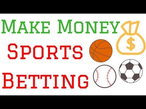 Start Making Money Sports Betting