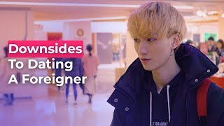 What Are The Downsides To Dating A Foreigner?  | Koreans Answer