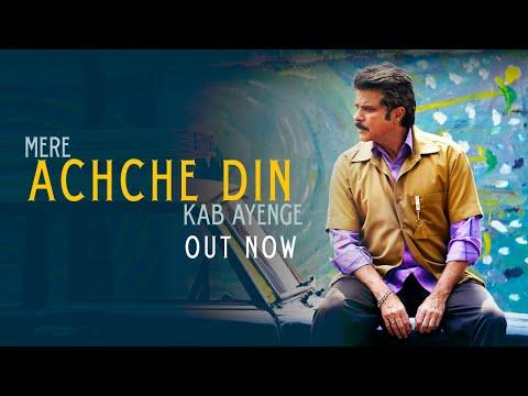 Achche Din Video - FANNEY KHAN - Anil Kapoor - Aishwarya Rai Bachchan - Rajkummar Rao - Amit Trivedi