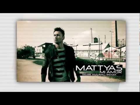 Mattyas - Mi Amor (Tamir Assayag Remix)