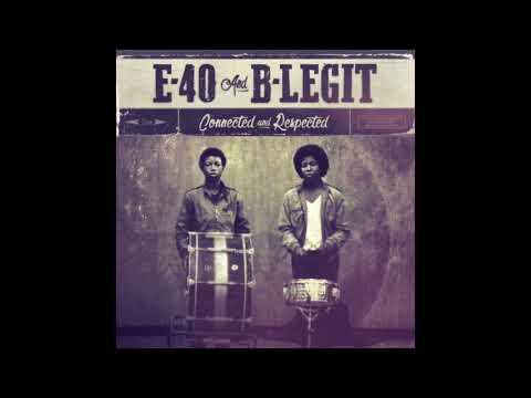 E-40 & B-Legit