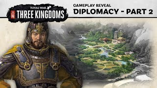 Total War: THREE KINGDOMS - Diplomacy Gameplay