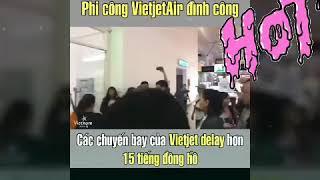 Khách Vietjet phản ứng khi bị trễ giờ bay vì phi công hãng đình công