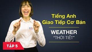 Bài 5 Nói chuyện về thời tiết