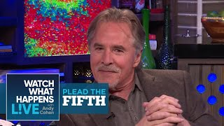 Will Don Johnson Plead The Fifth!? | Plead The Fifth | WWHL