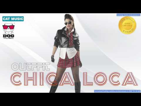 OUTFFIT - Chica Loca (Official Single)