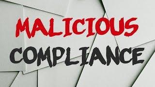 r/MaliciousCompliance   fresh
