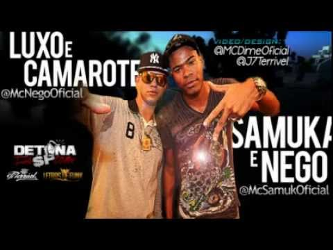 Baixar Mc's Samuka e Nego   Luxo e Camarote ♪ La Mafia Prod Lançamento   2013
