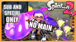 Splatoon 2 - Sub & Special Only Challenge