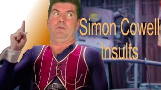 We Are Number One but every one is replaced with a Simon Cowell insult