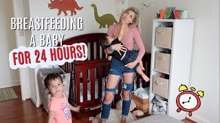 24 HOURS BREASTFEEDING A BABY!
