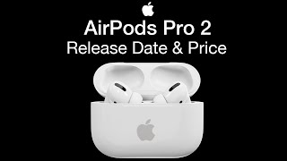 Apple Airpods Pro 2 Release date and price – Airpods 3 Launch Date in 2020?