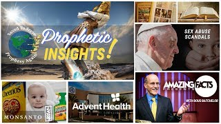 Amazing Facts Church Breaks from Conference.Adventist to Advent Health.Pope & PA Sex Abuse.Monsanto