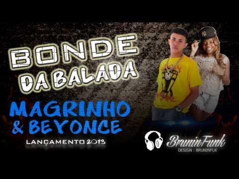 Baixar Mc Magrinho e Mc Beyonce - Bonde na Balada ' DJ R15