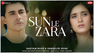Sun Le Zara Saaj Bhatt Sonal Pradhan