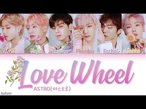 ASTRO (아스트로) - 'Love Wheel' LYRICS [HAN|ROM|ENG COLOR CODED] 가사