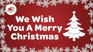 We Wish You a Merry Christmas with Lyrics   Christmas Songs and Carols HD