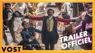 The greatest showman :  bande-annonce 1 VOST