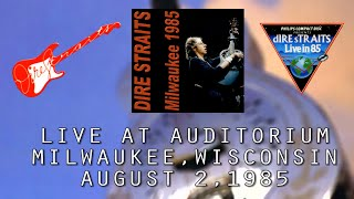 Dire Straits - 08/02/1985 - Live in Milwaukee, Wisconsin (Full concert) (Audio only)
