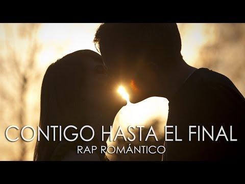 ♥ Contigo Hasta El Final ♥ Cancion para dedicar ♥ Mc Dastan