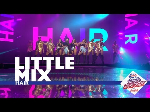 Little Mix - 'Hair' (Live At Capital's Jingle Bell Ball 2016)