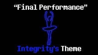 """""""Final Performance"""" - Integrity's Theme (A Glitchtale Fan Soundtrack by Nevan Dove)"""