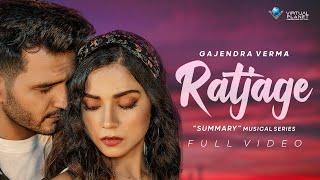 Ratjage – Gajendra Verma Video HD