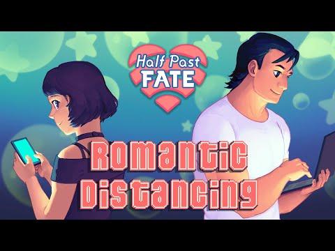 Half Past Fate Romantic Distancing Announcement Trailer