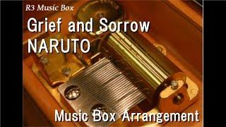 Grief and Sorrow/NARUTO [Music Box]