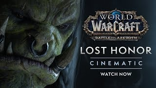 "Cinematic: ""Lost Honor"""
