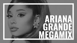 Ariana Grande Megamix 2020 - The Story of Ari