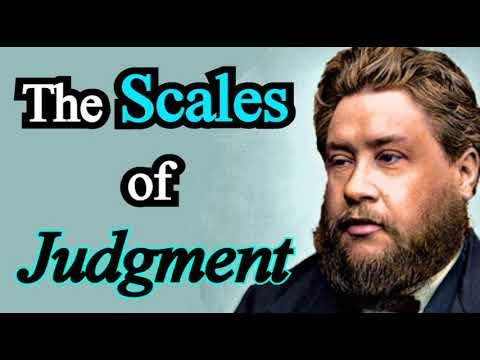 The Scales of Judgment - Charles Spurgeon Audio Sermons
