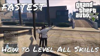 GTA 5 Online - Fastest Way to Level All Stats/Skills!