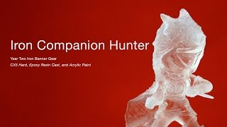 Iron Companion Hunter Sculpture Clear Resin Casting & CX5 (Time Stretch)