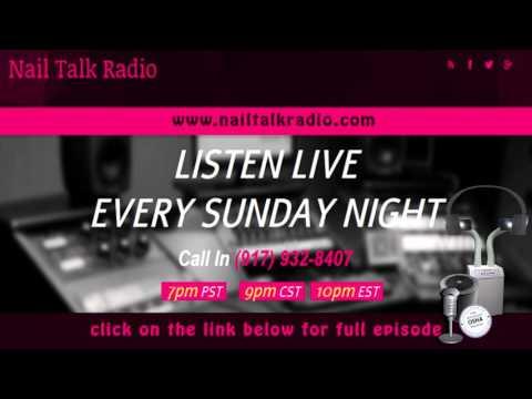 Nail Talk Radio Best Lil Nail Show Texas Episode