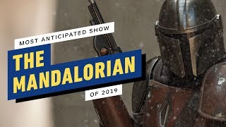Why The Mandalorian Is Our Most Anticipated TV Show of 2019