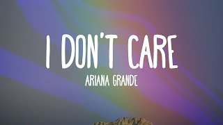 Ariana Grande - I Don't Care (Audio Only)