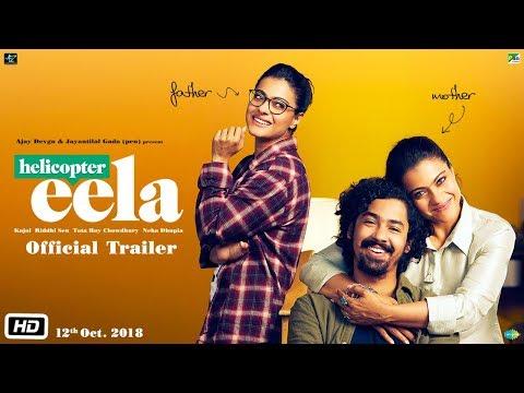Helicopter Eela - Official Trailer - Kajol - Riddhi Sen - Pradeep Sarkar