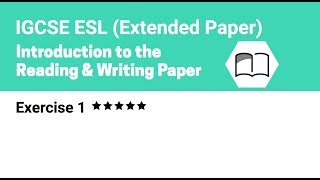 IGCSE ESL Reading Exercise 1 Extended Paper