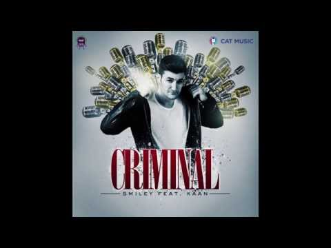 Smiley feat. Kaan - Criminal (Official Single)