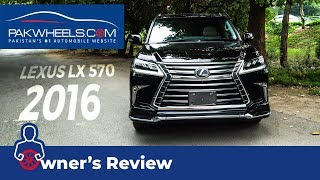 Lexus LX 570 2016 Owner Review: Price, Specs & Features | PakWheels