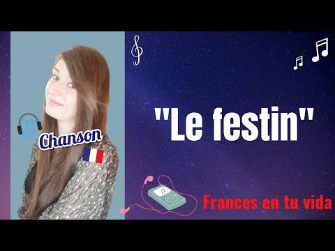 """Chanson: """"Le Festin"""""""